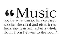 Music is my escape / Music calms my mind, body, & soul.
