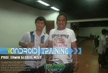 Android Training / Android Training in the Philippines by PROF. ERWIN M. GLOBIO, MSIT
