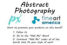 "Fine Art America Abstract Photography / This board is dedicated to photographers that sell their Abstract photographs on Fine Art America. *Please post only Abstract Photography with your link to the FAA listing, we have other boards for other topics *Do not spam *Don't repeat posts *Post up to 5 items a day. Message me or contact us through pipafineart.com for an invite or visit our ""Add Me"" Board. You must follow us for all invites."