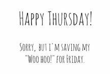 Happy Thursday !