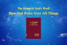 """The Hymn of God's Word """"How God Rules Over All Things""""   The Church of Almighty God"""