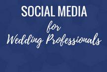 Social Media for Wedding Professionals