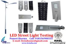 LED Street Light Testing / Get LED Street Light Testing Report  If you're Buyers Demanding for Testing– Contact Now! Mr. Puneet Sharma Call: 08196980555 Email: ITCIndiaOne@Gmail.Com