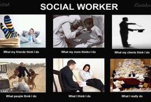 Social Work / by Jill Hunter