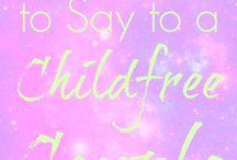 Childless / Childfree
