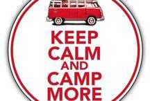 Keep Calm & Camp More / by Deirdre Locascio
