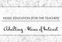 Adulting: Items of Interest - Music Education {For the Teacher} / We all have interests and hobbies outside of our classrooms. A hodgepodge of all those non-teacher things.