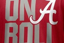 Roll Tide! / Alabama Football / by Kay Bennetti