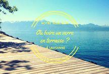 Les top à faire à Lausanne - The Top to do in Lausanne