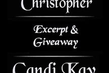 Candi Kay - Christopher Excerpt & Giveaway / From July 14th - July 17th (2016) inclusive. Excerpt and giveaway of Candi Kay's latest gay erotica novella: Christopher