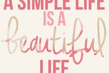 Simple Life / Quote about life