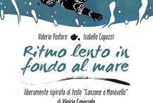 """Ritmo lento in fondo al mare / Ritmo lento in fondo al mare è una Graphic novel che si ispira alla celebre canzone, """"Canzone a manovella""""del cantautore italiano Vinicio Capossela."""