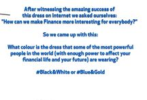 The Financial Dress / The world went crazy over the color of a dress. Can we use this for finance awareness?