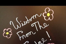 My side of the Fridge / greetings and wisdom in chalk, literally from the side of my fridge / by Shelley Robillard