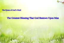 """The Hymn of God's Word """"The Greatest Blessing That God Bestows Upon Man"""""""