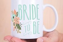 For the Bride!