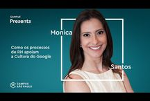 company culture, google, human resources, monica santos, patricia quadros, recruiting, videos
