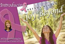 """Joy Beyond / """"Joy Beyond, 28 Days to Finding Joy Beyond the Clutter of Life"""" by Author Brenda McGraw / by Ask God Today Ministries"""