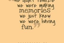 Best Memory Making Quotes