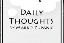 Daily Thoughts by Marko Zupanic / Daily Thoughts by Marko Zupanic