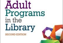 Adult Programming / Programming for adults in the public library