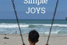 Savor the Simple Joys / To make us stop and savor the sweet and simple moments throughout our days.