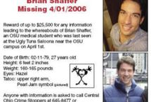 Missing Person Flyers / Add a flyer for your missing person: any age, any race, any location.  Make sure to include Missing Person's name, age at time of disappearance, location last seen, any known circumstances.  ONLY include phone numbers of police, no personal numbers - this is for your protection.   / by Missing Brian Shaffer