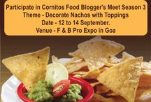 Cornitos Food Bloggers Meet / Theme is Decorate Nachos with toppings. from 12th to 14th September 2014