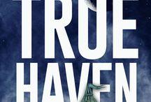 True Haven - fantasy novel by Pamela Kelt / A Regency-inspired fantasy novel for Young Adults ...