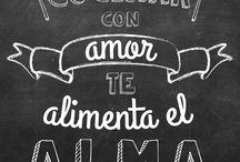 """""""Cocinar con amor te alimenta el alma"""""""