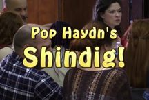"Pop Haydn's Shindig / Pop Haydn's Show ""Shindig"""