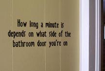 bathroom sayings / by Susan Kringle