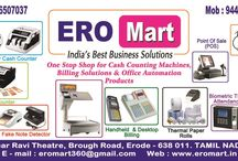 """ERO Mart Business Solutions in ERODE / ERO MART, is one of the India's Leading Cash Counting Machines Suppliers, Billing Solutions Providers and all types of Office Automation Products dealer in Erode, Tamil Nadu. We have proven ourselves, one of the Topmost Providers as well as Suppliers of all types of Office Automation Products with Excellent Quality and Best Price Offers. ERO Mart, """"ONE STOP SHOP for Cash Counting Machines, Billing Solutions and all types of Office Automation Products""""."""