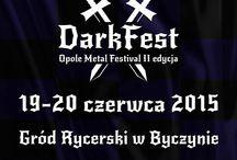 DARK FEST 2015 Open Air / 19-20.06.2015 / Gród Rycerski w Byczynie / II edycja festiwali open air w Byczynie (woj. opolskie), znanego w 2014 r. jako Opole Metal Festival. W tym roku DARK FEST 2015 Open Air będzie skoncentrowany na najcięższych gatunkach death i black metal oraz pokrewne.