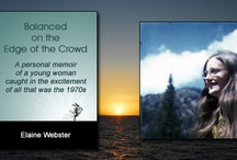 Balanced on the Edge of the Crowd / http://elainewebster.com/