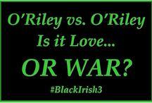 The Troubles (Black Irish #3) / O'Riley vs. O'Riley.  Is it love – or war?