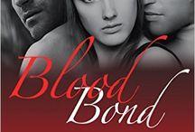 Blood Bond Series / my paranormal romance series, Blood Bond