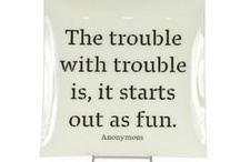 Quirky Quotes / by Carla Jean