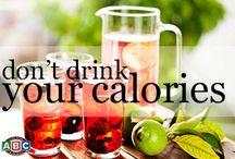 Don't Drink Your Calories / Low-cal concoctions!