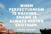 Perfectionism group / by Erika Hartzell