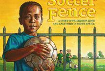 The Soccer Fence / If You're Looking for Information About My 2014 Picture Book, THE SOCCER FENCE, this Board Has All the Latest.