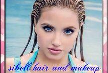 Sibell hair and makeup / Saç / güzellik