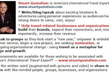 America's International Travel Expert® / Things that Stuart Gustafson, America's International Travel Expert® , can do to help your group, organization, clients, or tourist/visitor boards.