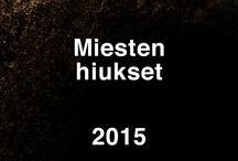 Miesten hiustyylejä 2015 / Miesten hiustyylejä / -trendejä laidasta laitaan.