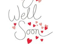 Get well......