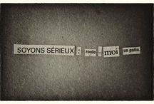 Amour : des mots et des images / by Rafa Fiancée Bavarde
