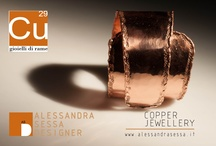 Jewels / Ductile and natural materials as copper and brass have been reinterpreted and made present by modern lines and attractive design, ready to meet the contemporary style.