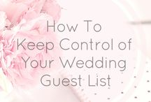 The Guest List / Fabulous tips and tricks for managing your wedding guest list!