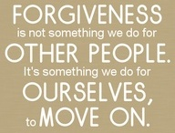 FORGIVENESS / In forgiving yourself can you then forgive others.