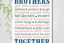 Brothers / by Chrissy Stolnis